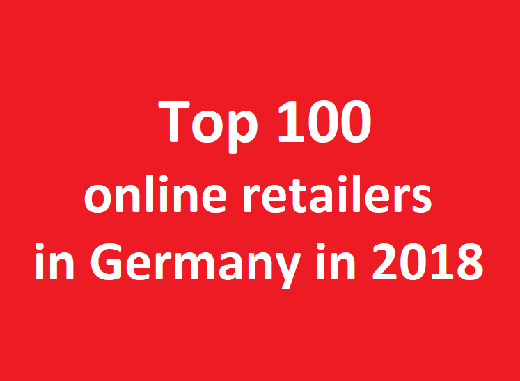 Ranking of Top 100 online retailers in Germany in 2018